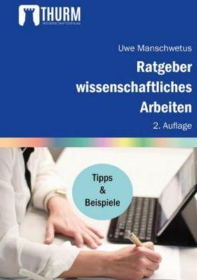 Ratgeber wissenschaftliches Arbeiten, Uwe Manschwetus
