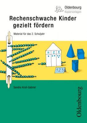 Rechenschwache Kinder gezielt fördern - Material für das 2. Schuljahr, Sandra Kroll-Gabriel