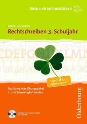 Rechtschreiben 3. Schuljahr, mit CDR, Cornelia Scholtes