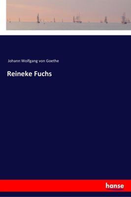 Reineke Fuchs, Johann Wolfgang von Goethe