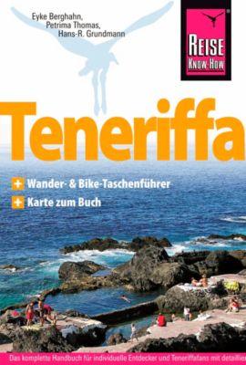 Reise Know-How Teneriffa, Eyke Berghahn, Petrima Thomas, Hans-Rudolf Grundmann