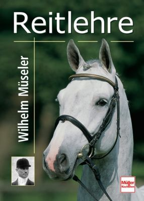 Reitlehre, Wilhelm Müseler