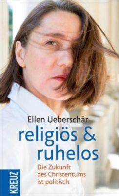 religiös & ruhelos, Ellen Ueberschär