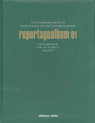 reportagealbum 01 - Contemporary German & International Documentary Photography