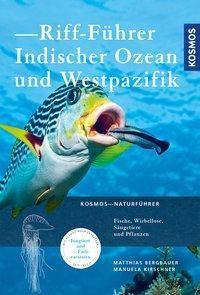Riff-Führer Indischer Ozean und Westpazifik, Matthias Bergbauer, Manuela Kirschner