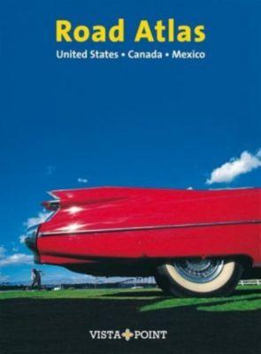 Road Atlas & Routenplaner United States · Canada · Mexico, Horst Schmidt-brümmer