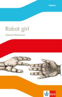 Robot Girl, m. Audio-CD, Malorie Blackman
