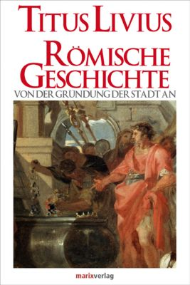 Römische Geschichte, Livius