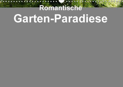 Romantische Garten-Paradiese (Wandkalender 2018 DIN A3 quer), Heinz E. Hornecker