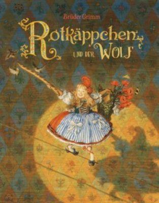 Rotkäppchen und der Wolf, Jacob Grimm, Wilhelm Grimm