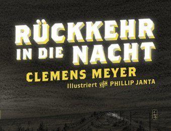 Rückkehr in die Nacht, Clemens Meyer