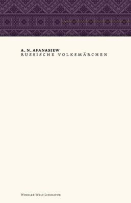 Russische Volksmärchen, Alexander N. Afanasjew