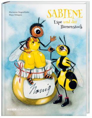 Sabiene, Espe und der Bienenstock, Marianne Siegenthaler