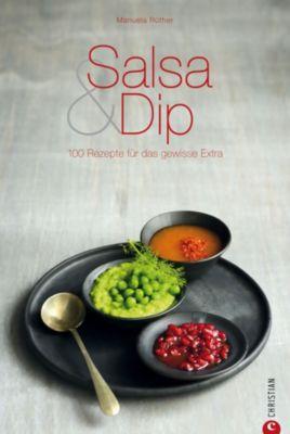 Salsa & Dip, Manuela Rüther