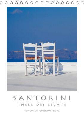 SANTORINI - INSEL DES LICHTS (Tischkalender 2019 DIN A5 hoch), Thomas Herzog