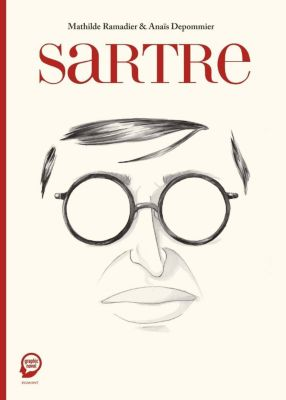 Sartre, Anaïs Depommier, Mathilde Ramadier