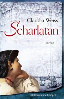 Scharlatan, Claudia Weiss
