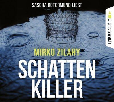 Schattenkiller, 6 Audio-CD, Mirko Zilahy
