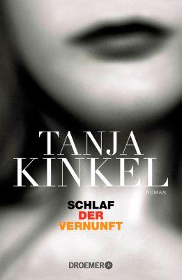 Schlaf der Vernunft, Tanja Kinkel
