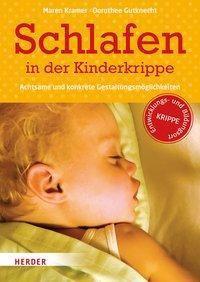 Schlafen in der Kinderkrippe, Maren Kramer, Dorothee Gutknecht