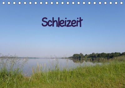 Schleizeit (Tischkalender 2018 DIN A5 quer), Anke Rohland
