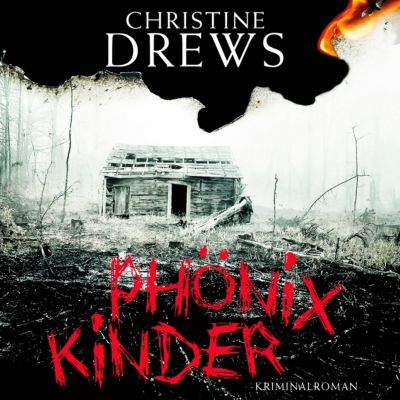 Schneidmann & Käfer Band 2: Phönixkinder (MP3-CD), Christine Drews