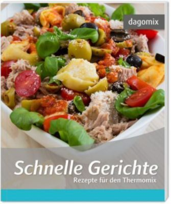 Schnelle Gerichte, Gabriele Dargewitz, Andrea Dargewitz