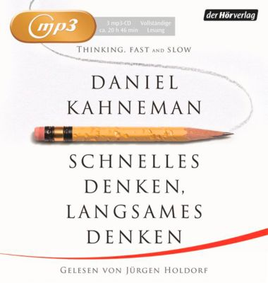 Schnelles Denken, langsames Denken, 3 MP3-CDs, Daniel Kahneman