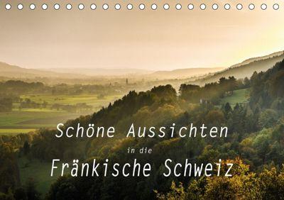 Schöne Aussichten in die Fränkische Schweiz (Tischkalender 2018 DIN A5 quer) Dieser erfolgreiche Kalender wurde dieses J, oldshutterhand