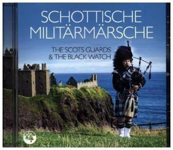 SCHOTTISCHE MILITÄRMÄRSCHE, The Scots Guards & The Black Watch