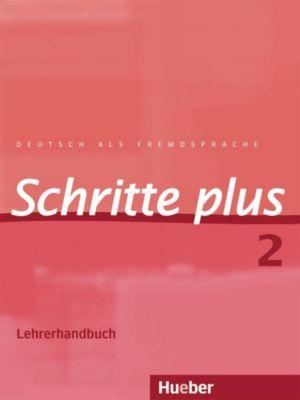 Schritte plus - Deutsch als Fremdsprache: Bd.2 Lehrerhandbuch, Petra Klimaszyk, Isabel Krämer-Kienle