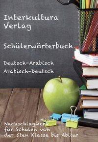 Schülerwörterbuch Deutsch-Arabisch / Arabisch-Deutsch, Nazrabi Noor