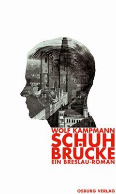 Schuhbrücke, Wolf Kampmann