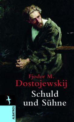 Schuld und Sühne, Fjodor M. Dostojewskij
