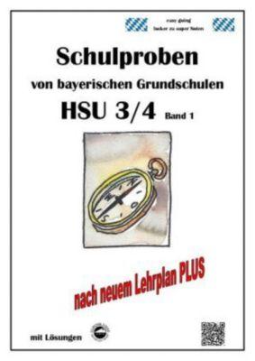 Schulproben von bayerischen Grundschulen - HSU 3/4 mit Lösungen, Claus Arndt