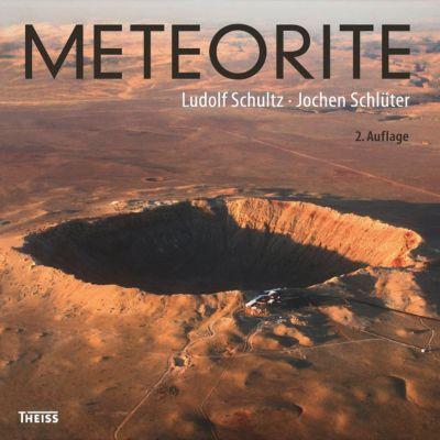 Schultz, L: Meteorite, Ludolf Schultz, Jochen Schlüter