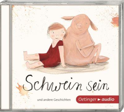 Schwein sein und andere Geschichten, Audio-CD, Duda, Friese