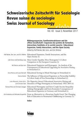 Schweizerische Zeitschrift für Soziologie: H.43/3 Bildungsexpansion, Familieninteraktion und die offene Gesellschaft; Expansion du système de formation, interactions fami