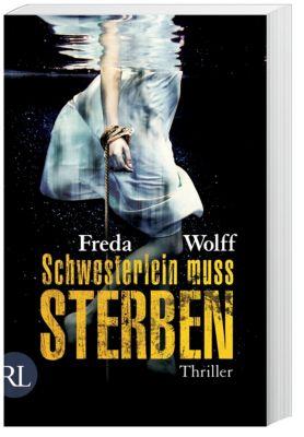 Schwesterlein muss sterben, Freda Wolff