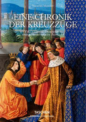 Sébastian Mamerot. Eine Chronik der Kreuzzüge, Thierry Delcourt, Fabrice Masanes, Danielle Quéruel