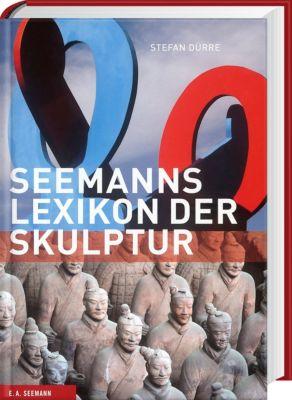 Seemanns Lexikon der Skulptur, Stefan Dürre