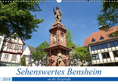 Sehenswertes Bensheim an der Bergstraße (Wandkalender 2018 DIN A3 quer), Ilona Andersen