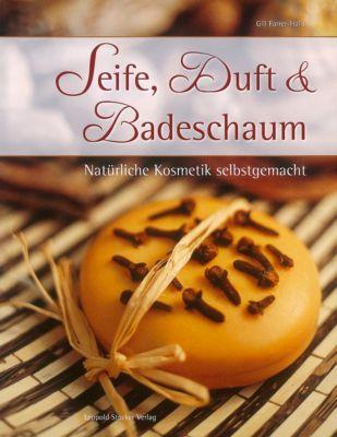 Seife, Duft & Badeschaum, Gill Farrer-Halls