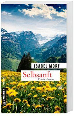 Selbsanft, Isabel Morf