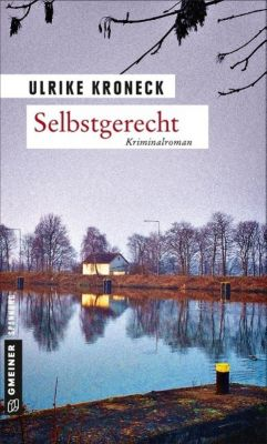 Selbstgerecht, Ulrike Kroneck