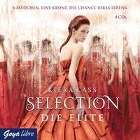 Selection Band 2: Die Elite (4 Audio-CDs), Kiera Cass