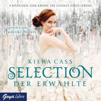 Selection Band 3: Der Erwählte (Audio-CD), Kiera Cass