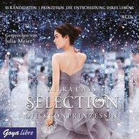 Selection Band 4: Die Kronprinzessin (Audio-CD), Kiera Cass