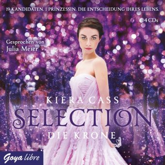 Selection - Die Krone, 4 Audio-CDs, Kiera Cass