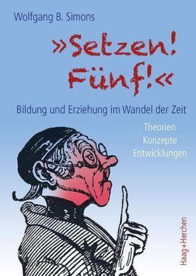 Setzen! Fünf!, Wolfgang B. Simons
